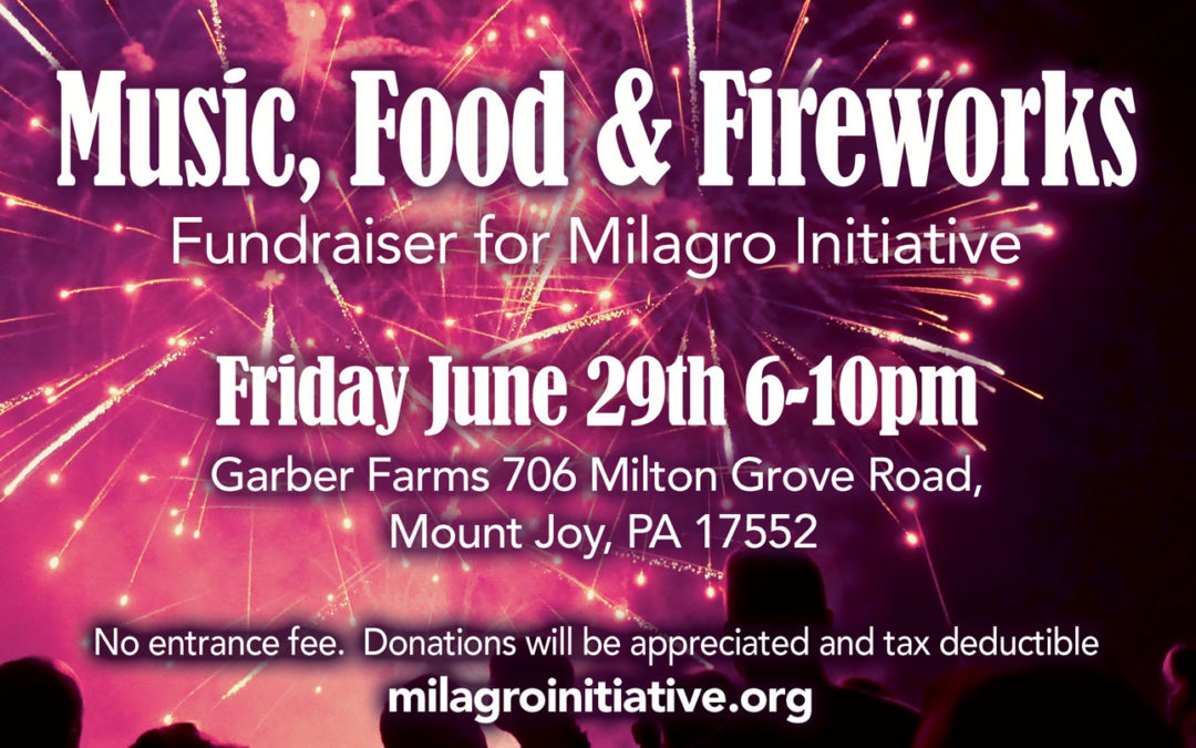 2018 Fireworks Fundraiser for Milagro Initiative